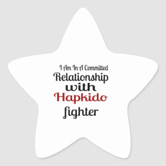 I Am In A Committed Relationship With Hapkido Figh Star Sticker