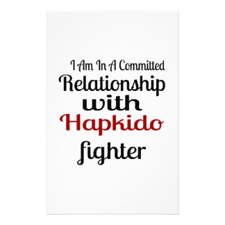 I Am In A Committed Relationship With Hapkido Figh Stationery