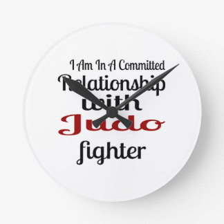I Am In A Committed Relationship With Judo Fighter Round Clock