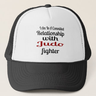 I Am In A Committed Relationship With Judo Fighter Trucker Hat
