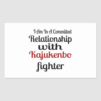 I Am In A Committed Relationship With Kajukenbo Fi Rectangular Sticker