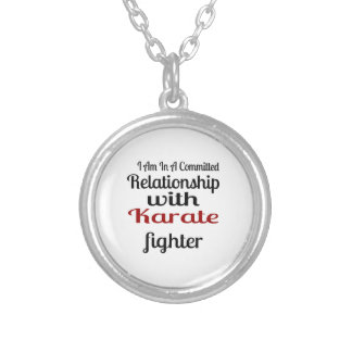I Am In A Committed Relationship With Karate Fight Silver Plated Necklace