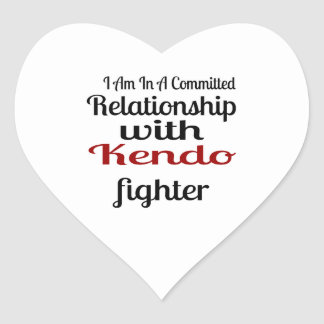 I Am In A Committed Relationship With Kendo Fighte Heart Sticker