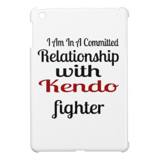 I Am In A Committed Relationship With Kendo Fighte iPad Mini Covers