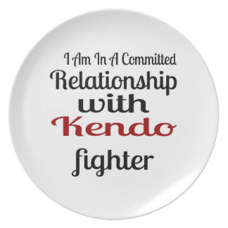 I Am In A Committed Relationship With Kendo Fighte Plate