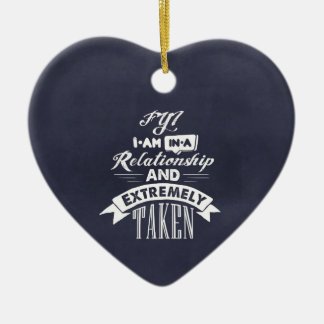 I am in a relationship and extremely taken ceramic heart decoration