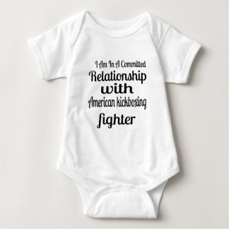 I Am In American kickboxing Committed Relationship Baby Bodysuit
