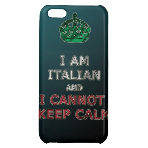 i am italian and i cannot keep calm funny phone iPhone 5C case