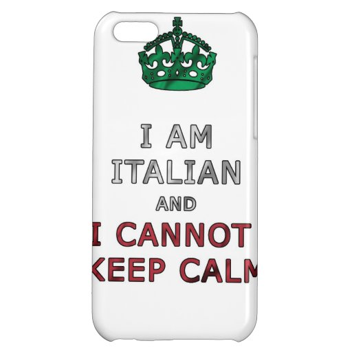 i am italian and i cannot keep calm funny phone case for iPhone 5C