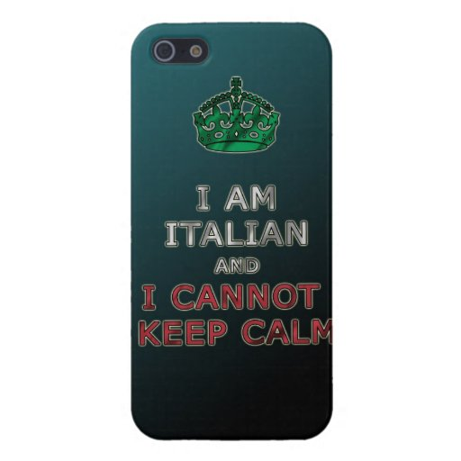 i am italian and i cannot keep calm funny phone cases for iPhone 5