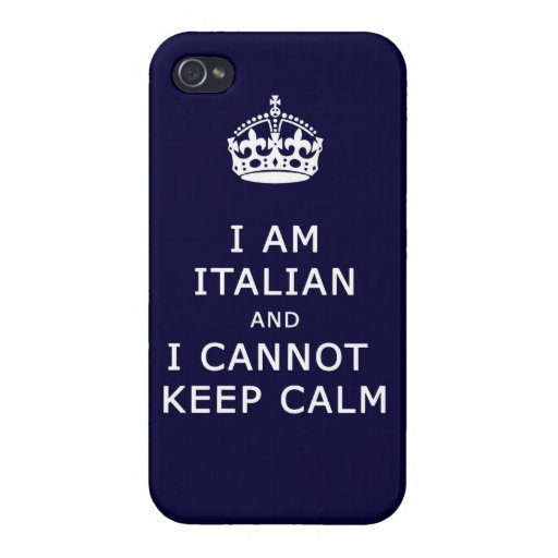 i am italian and i cannot keep calm funny phone covers for iPhone 4