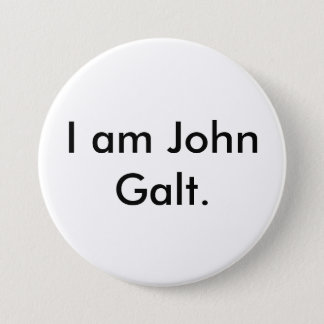 I am John Galt. 7.5 Cm Round Badge