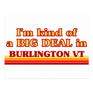 I am kind of a BIG DEAL in Burlington Postcard