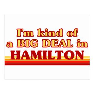 I am kind of a BIG DEAL in Hamilton Postcard