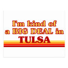 I am kind of a BIG DEAL in Tulsa Postcard