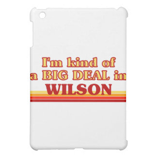 I am kind of a BIG DEAL in Wilson Cover For The iPad Mini