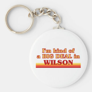I am kind of a BIG DEAL in Wilson Keychains
