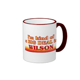 I am kind of a BIG DEAL in Wilson Ringer Coffee Mug