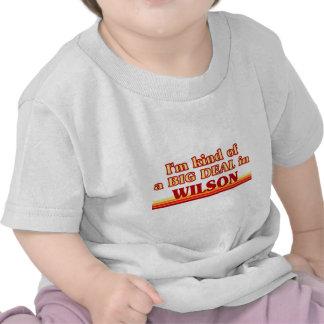I am kind of a BIG DEAL in Wilson Tee Shirt