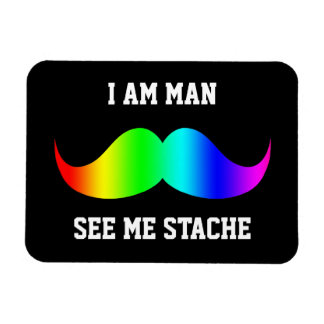 I am man see me stach mustache moustache RAINBOW Rectangular Photo Magnet