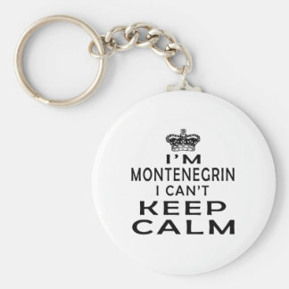 I am Montenegrin I can't keep calm Key Ring