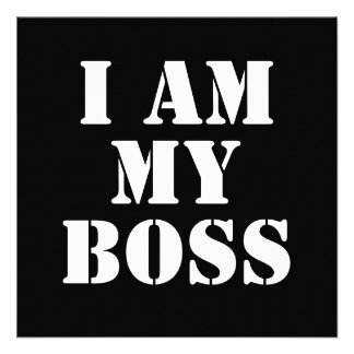 I am My Boss. Slogan. Personalized Announcements