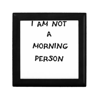 i am not a morning person small square gift box