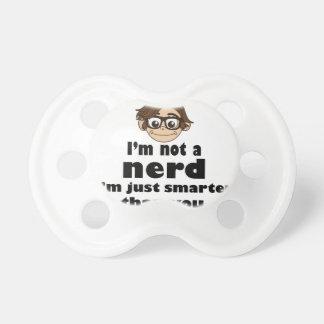 I am not a nerd just smarter than you dummy