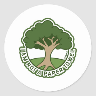 I Am Not a Paper Towel Round Stickers