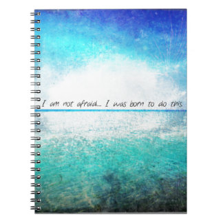 I am not afraid. I was born to do this JOAN OF ARC Notebook