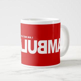 I am not an Ambulance Jumbo Mug