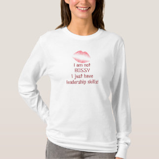 I am not Bossy - Ladies long sleeve T T-shirts