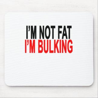 I am not fat I am bulking.png Mouse Pad