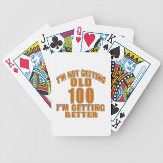 I AM  NOT GETTING OLD 100 I AM GETTING BETTER BICYCLE PLAYING CARDS