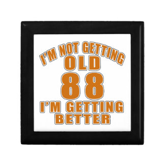 I AM  NOT GETTING OLD 88 I AM GETTING BETTER GIFT BOX