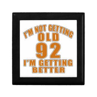I AM  NOT GETTING OLD 92 I AM GETTING BETTER GIFT BOX