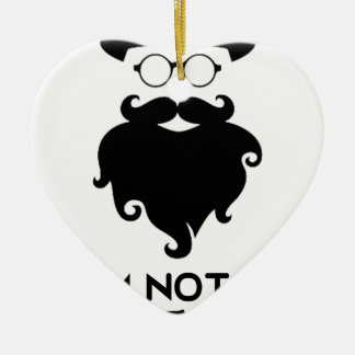 I am not Hipster Ceramic Ornament