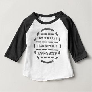I am not lazy i am on energy saving mode baby T-Shirt