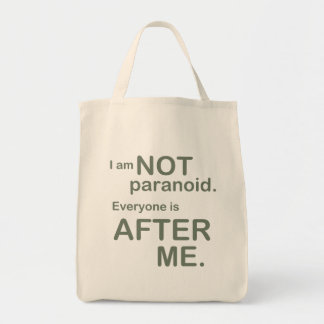 """""""I Am Not Paranoid..."""" Funny T-Shirt Grocery Tote Bag"""