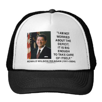 I Am Not Worried About The Deficit (Reagan) Quote Hat