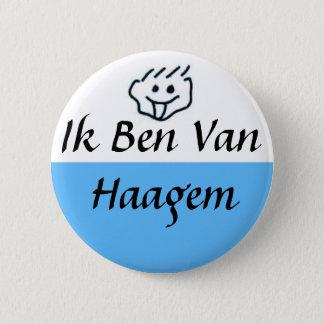 I am of Haagem 6 Cm Round Badge