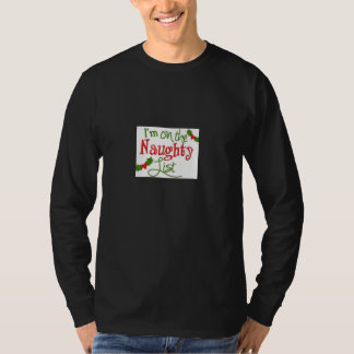 **I AM ON THE NAUGHTY LIST** T-SHIRT FOR HIM