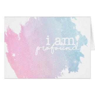 i am profound card