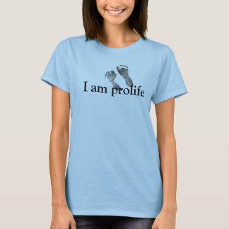 I am prolife T-Shirt