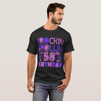 I Am Rockin And Rollin My 58th Birthday Tshirt