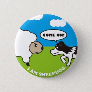I AM SEEPDOG. Can batch 6 Cm Round Badge