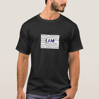 I am (self explanatory) T-Shirt