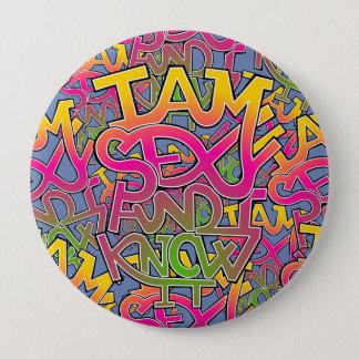 I am sexy and I know it - graffiti 10 Cm Round Badge