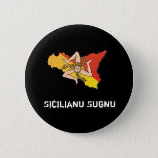 I am Sicilian dialect Button-Masculine form 6 Cm Round Badge