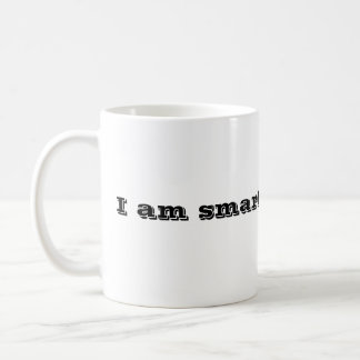 I am smarter than you. basic white mug